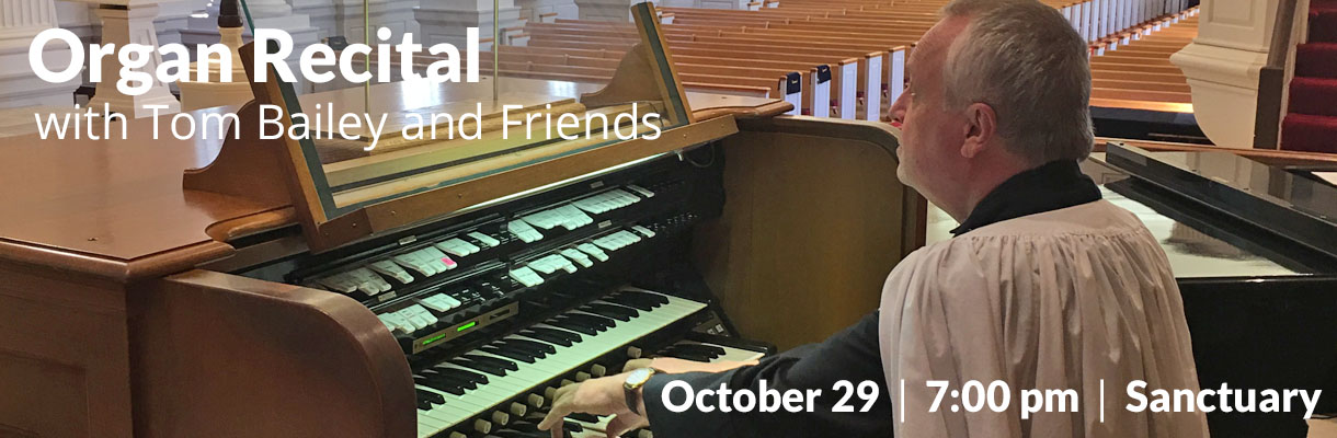 Organ Recital with Tom Bailey and Guests